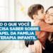 O-que-voce-precisa-saber-sobre-o-papel-da-familia-na-terapia-infantil