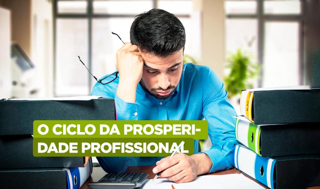 O-ciclo-da-prosperidade-profissional