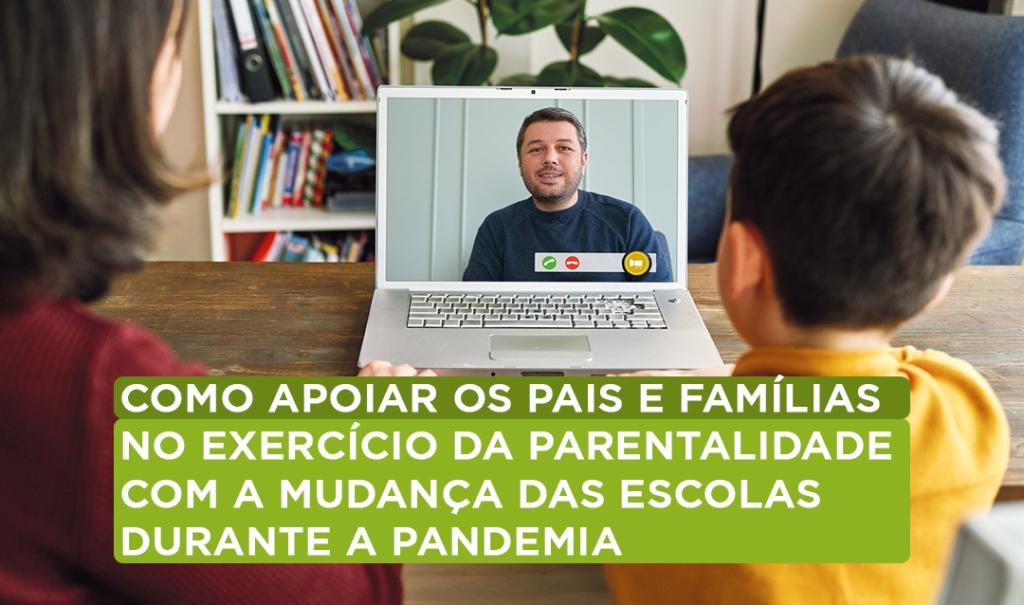 Como apoiar pais no exercício da parentalidade na pandeia