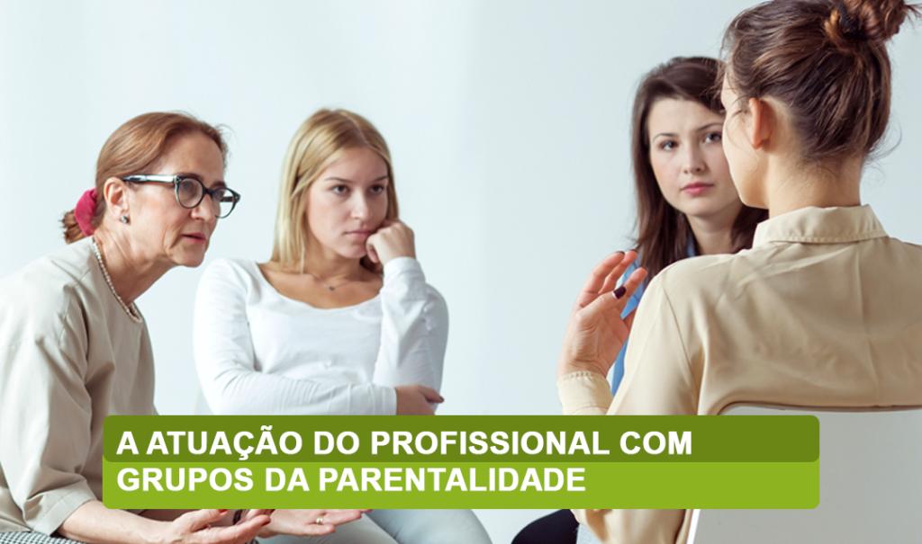 profissionais da parentalidade no trabalho em grupos